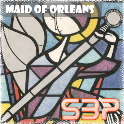 SBP - Maid Of Orleans