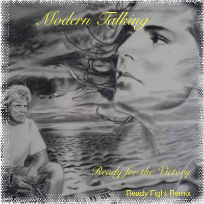 Modern Talking - Ready For Victory
